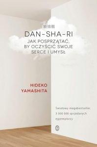 Światowy bestseller Hideko Yamashity. Dan-Sha-Ri - zobacz na TaniaKsiazka.pl