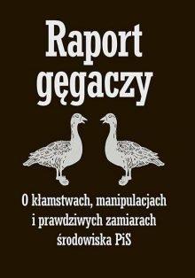 Raport gęgaczy - sprawdź na TaniaKsiazka.pl!