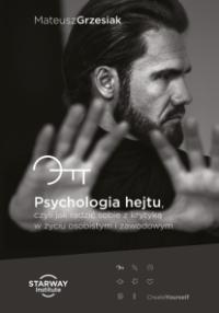 Psychologia hejtu Mateusz Grzesiak - kup na TaniaKsiazka.pl