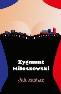 Zygmunt Miłoszewski powraca z nową powieścią. Jak zawsze - kup na TaniaKsiazka.pl