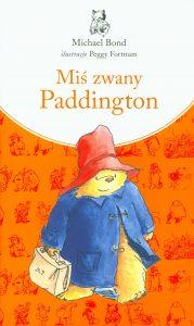 Jeszcze jedna książka o Paddingtonie. Paddington - sprawdź na TaniaKsiazka.pl