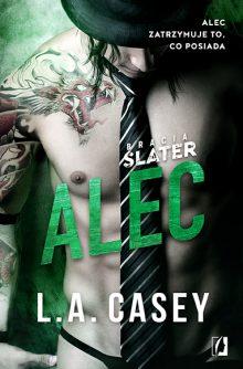 Bracia Slater. Alec - sprawdź na TaniaKsiazka.pl!