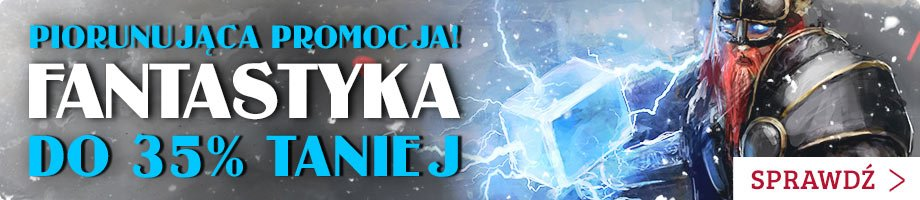 Promocja na książki z fantastyki - sprawdź na TaniaKsiazka.pl!