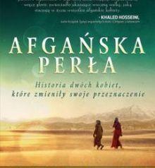"""Afgańska perła"" Nadia Hashimi – recenzja"
