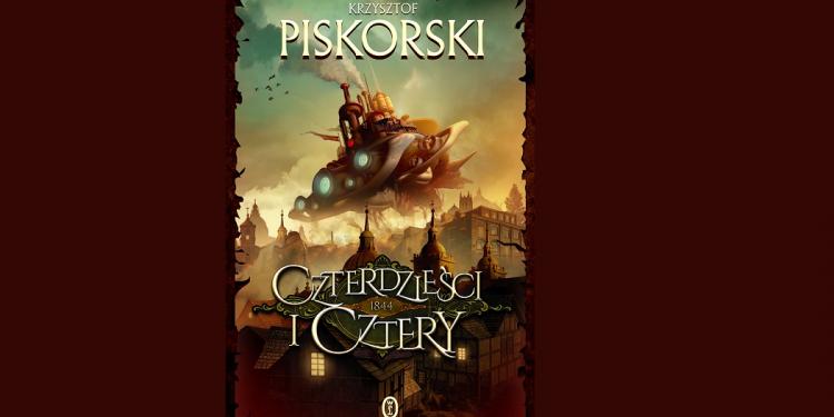 Krzysztof Piskorski i jego powieść Czterdzieści i cztery