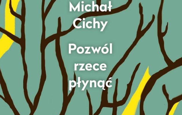 Nowa książka Michała Cichego