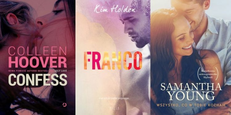 Coleen Hoover, Kim Holden, Samantha Young czyli Romans New Adult w naterciu!