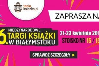 Międzynarodowe Targi Książki w Białymstoku