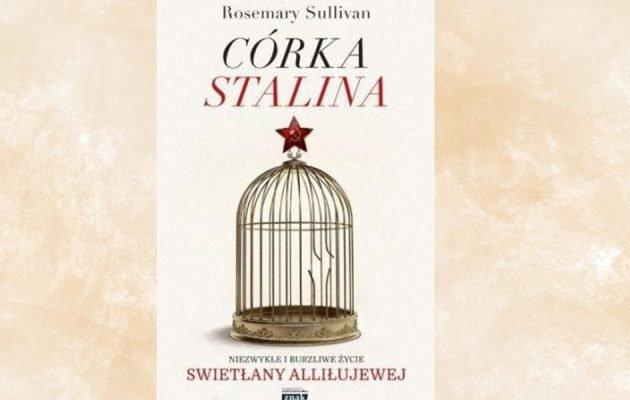 Córka stalina - Kup na TaniaKsiazka.pl