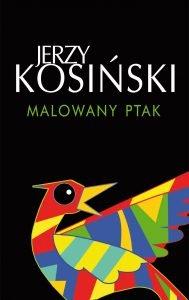 Malowany ptak Jerzy Kosiński - okładka książki