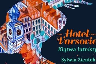 Hotel Varsovie. Klątwa lutnisty - kup na TaniaKsiazka.pl