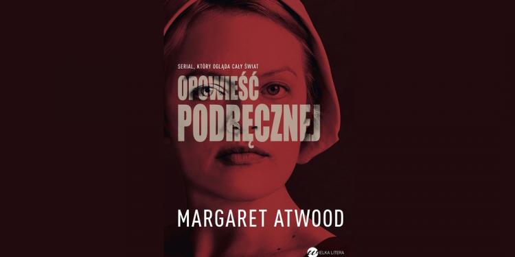 Opowieść Podręcznej Margaret Atwood