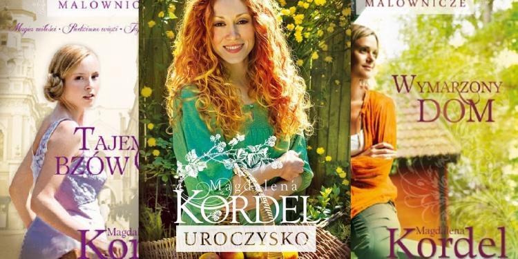 3 powieści Magdaleny Kordel, które warto przeczytać