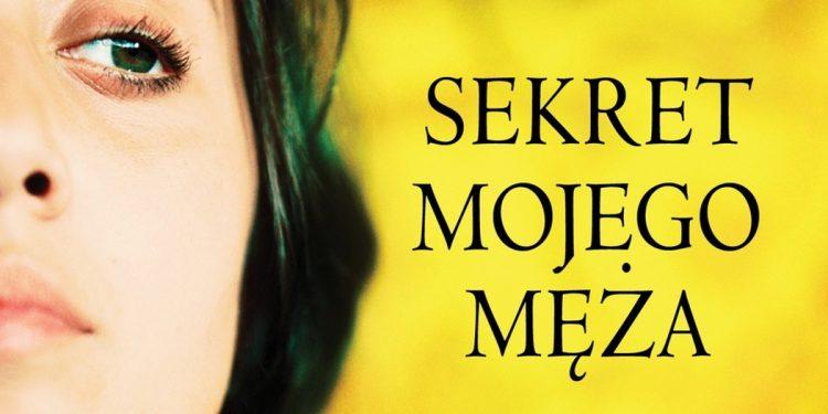 Sekret mojego męża - sprawdź na TaniaKsiazka.pl
