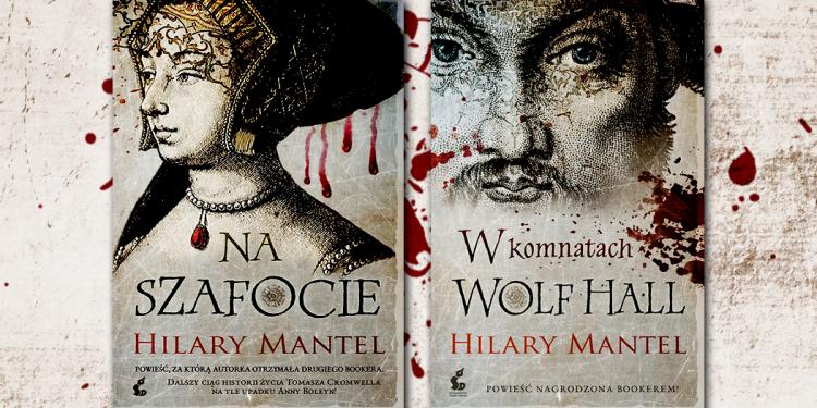 Hilary Mantel na temat najnowszej książki