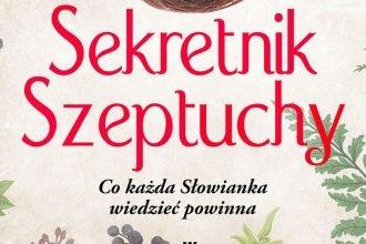 Sekretnik Szeptuchy - sprawdź na TaniaKsiazka.pl