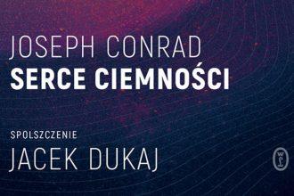 Serce ciemności - sprawdź na TaniaKsiazka.pl