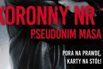 Książki o mafii: Koronny nr 1. Pseudonim Masa - sprawdź na TaniaKsiazka.pl