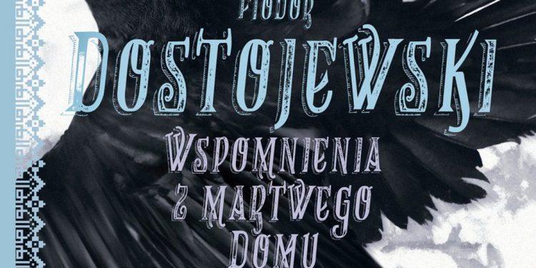 Wspomnienia z martwego domu - zobacz na TaniaKsiazka.pl