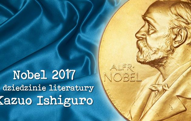 Nobel 2017 w dziedzinie literatury