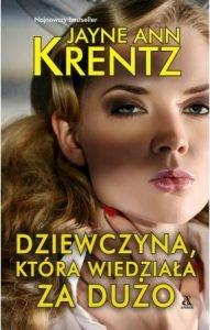 Jayne Ann Krentz powraca z nową powieścią. Dziewczyna, która widziała za dużo - kup na TaniaKsiazka.pl