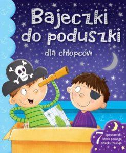Bajeczki do poduszki dla chłopców - kup na TaniaKsiazka.pl