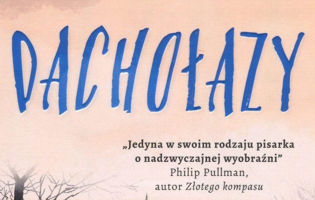 Dachołazy - zobacz na TaniaKsiazka.pl