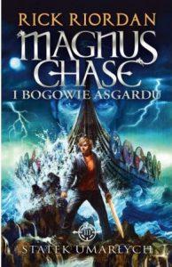 Magnus Chase i bogowie Asgardu. Tom 3. Statek umarłych - kup na TaniaKsiazka.pl