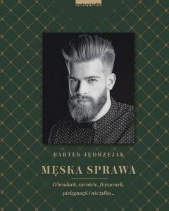 Męska sprawa - zobacz na TaniaKsiazka.pl