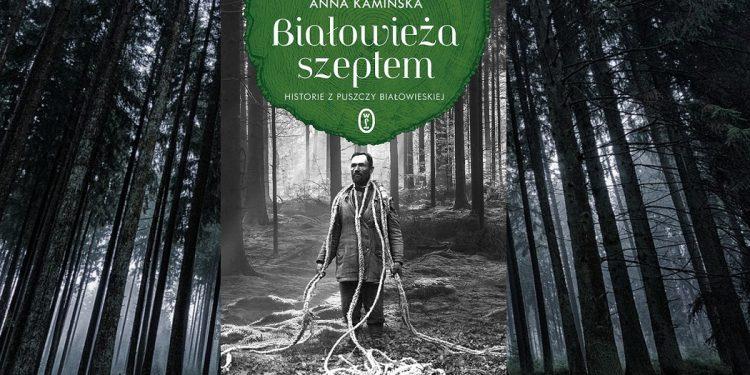 Białowieża szeptem - sprawdź na TaniaKsiazka.pl