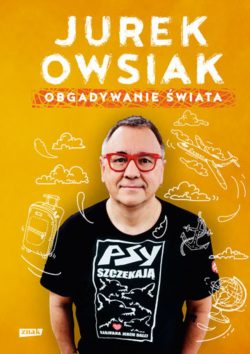 Obgadywanie świata Jurek Owsiak - sprawdź na TaniaKsiazka.pl!