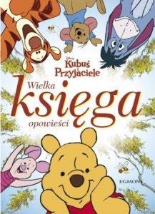 Kubuś i Przyjaciele - Wielka księga opowieści - kup na TaniaKsiazka.pl