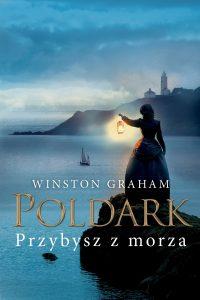 Tom 8 Dziedzictwa rodu Poldarków. Przybysz z morza - sprawdź na TaniaKsiazka.pl