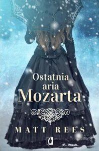 Ostatnia aria Mozarta - znajdź na TaniaKsiazka.pl