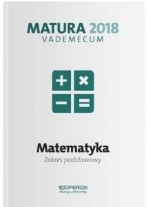 Matura 2018 Matematyka Testy i arkusze - kup na TaniaKsiazka.pl