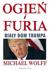 Ogień i furia. Biały Dom Trumpa - kup na TaniaKsiazka.pl