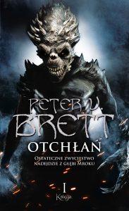 Nowa książka od Petera V. Bretta. Otchłań - zobacz na TaniaKsiazka.pl