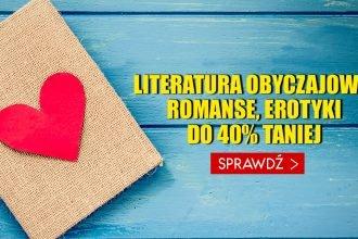 Romanse, erotyki, literatura obyczajowa