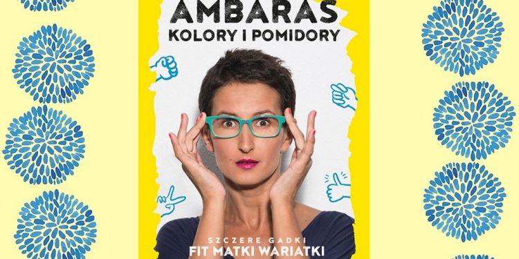 Ambaras. Kolory i pomidory - sprawdź na TaniaKsiazka.pl