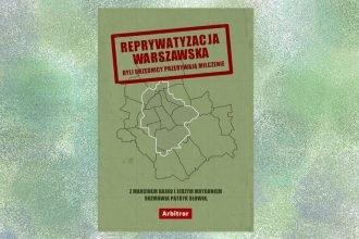 Reprywatyzacja warszawska - kup na TaniaKsiazka.pl