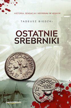 Ostatnie srebrniki Tadeusz Biecki