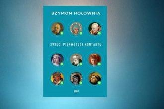 Święci pierwszego kontaktu – Szymon Hołownia