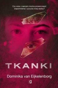 Tkanki - kup na TaniaKsiazka.pl