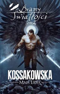 Bramy Światłości, tom II - sprawdź na TaniaKsiazka.pl