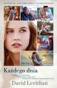 Każdego dnia, wydanie z okładką filmową - zobacz na TaniaKsiazka.pl