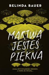 Recenzja książki Martwa jesteś piękna. Powieść znajdź na TaniaKsiazka.pl