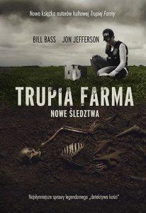 Nowa książka autorów Trupiej Farmy. Trupia Farma. Nowe śledztwa - kup na TaniaKsiazka.pl