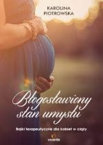 Błogosławiony stan umysłu - zobacz na TaniaKsiazka.pl!