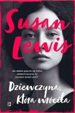 Przytul książkę - fantastyka, kryminały i sensacja. Dziewczyna która wróciła Susan Lewis - zobacz na TaniaKsiazka.pl!