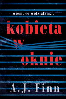 Recenzja książki Kobieta w oknie. Kobieta w oknie - sprawdź na TaniaKsiazka.pl!